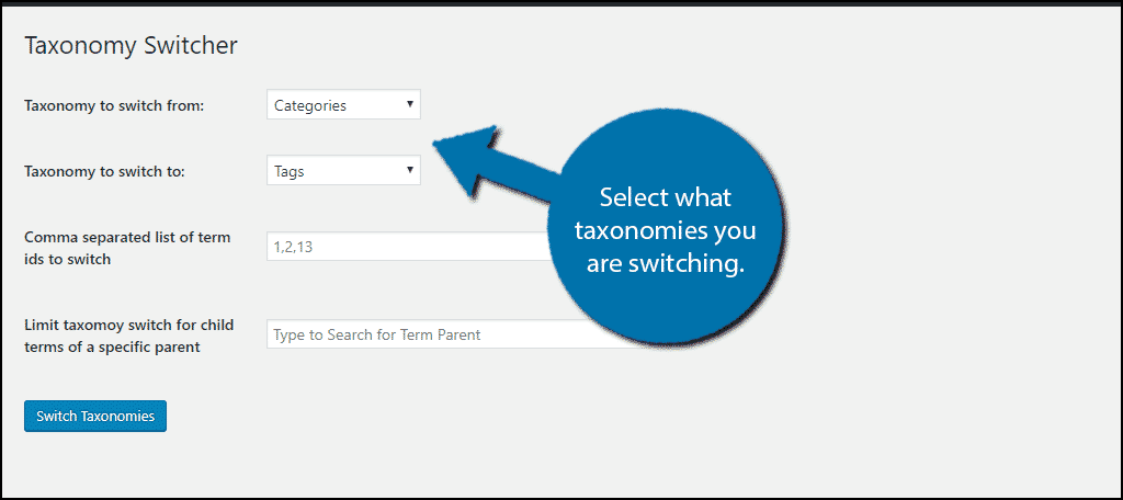 Select what taxonomies you are switching.