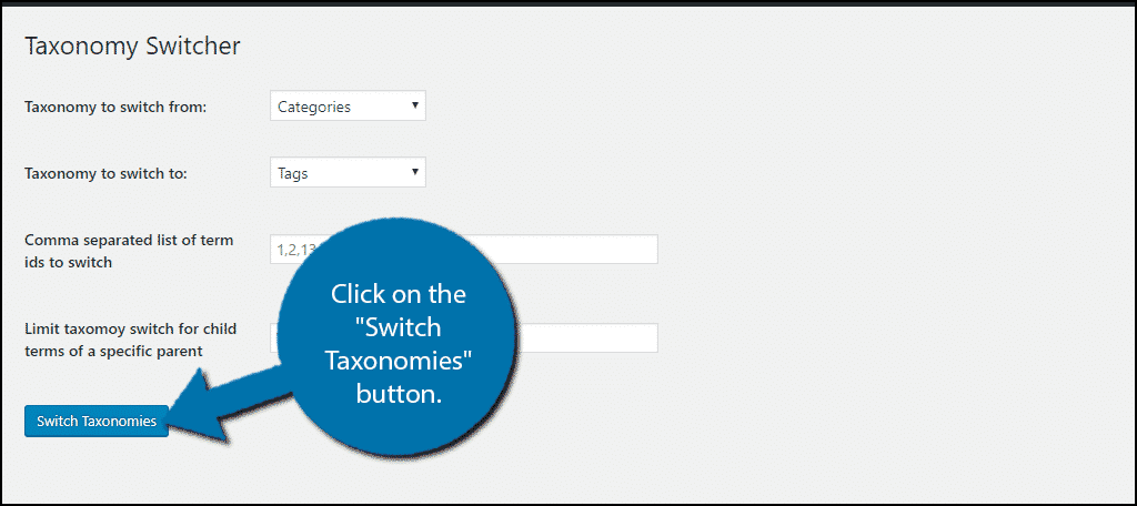 """Click on the """"Switch Taxonomies"""" button."""