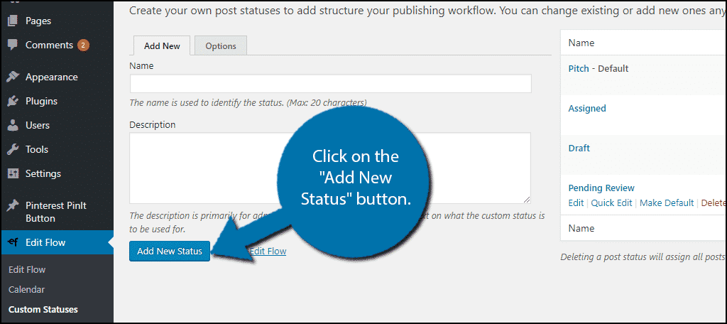 """Click on the """"Add New Status"""" button."""