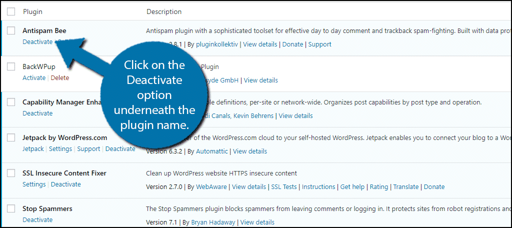 Click on the Deactivate option underneath the plugin name.