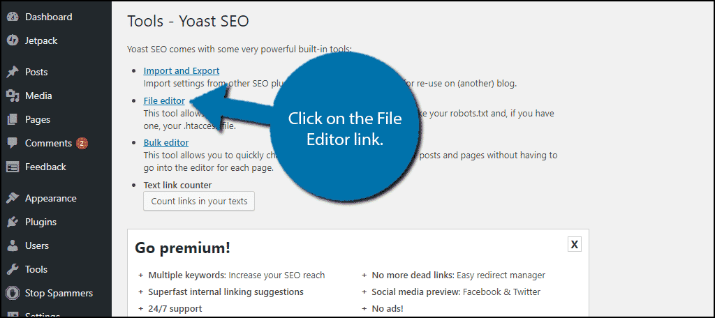 Click on the File Editor link.