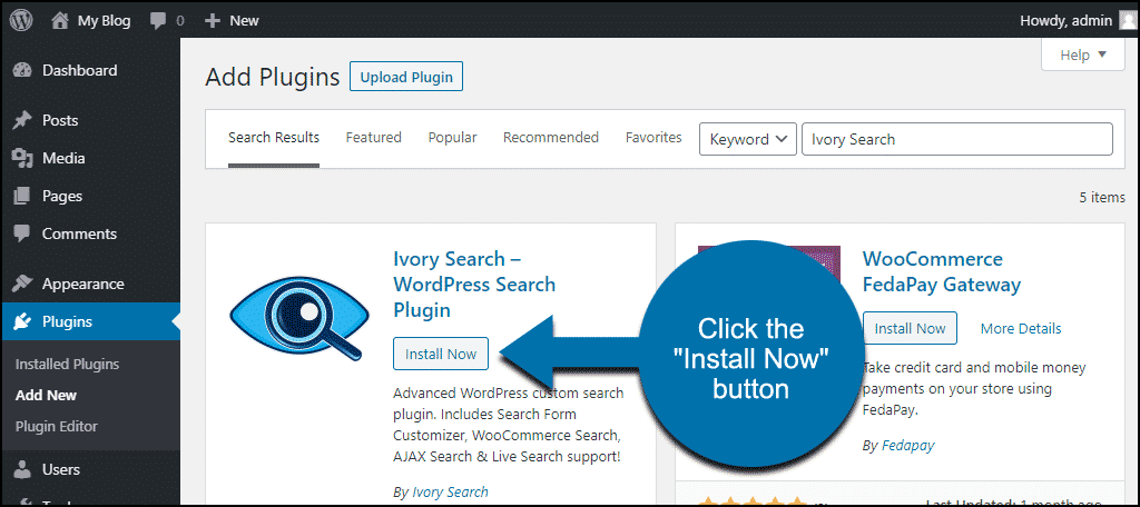 click to install the WordPress Ivory Search plugin