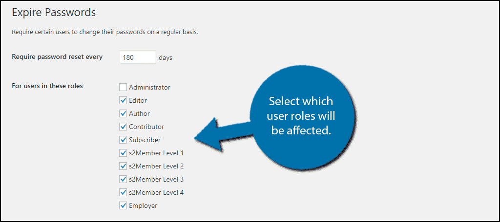Select which user roles will be affected.