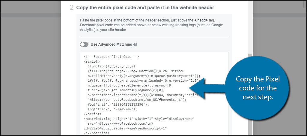 Copy the Pixel code for the next step.