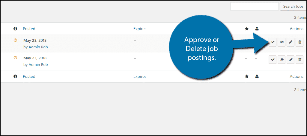 Approve or Delete the job postings.