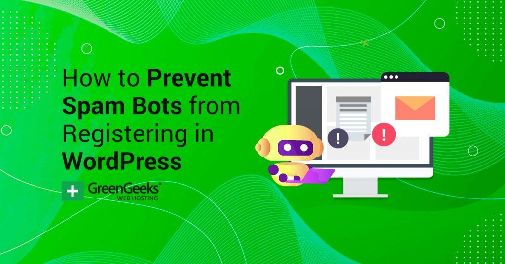 Prevent Spam Bots Registering WordPress