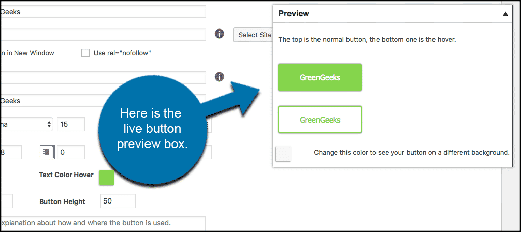 View your buttons being built in live preview box