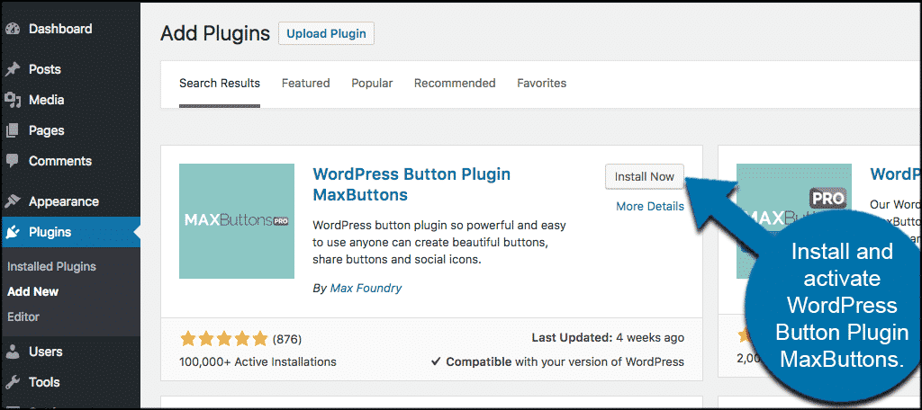 Install and activate the maxbuttons wordpress plugin