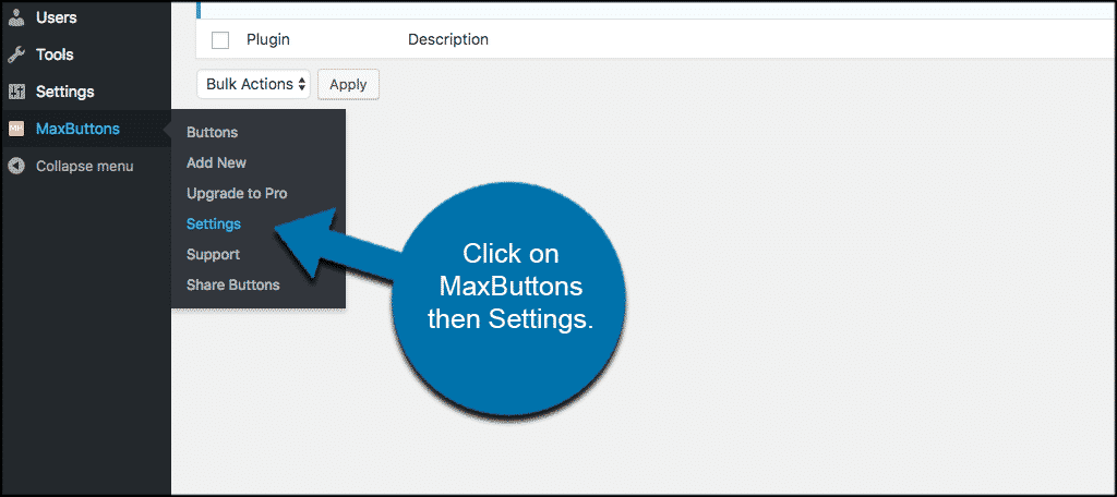 Click on maxbuttons then settings to access settings page