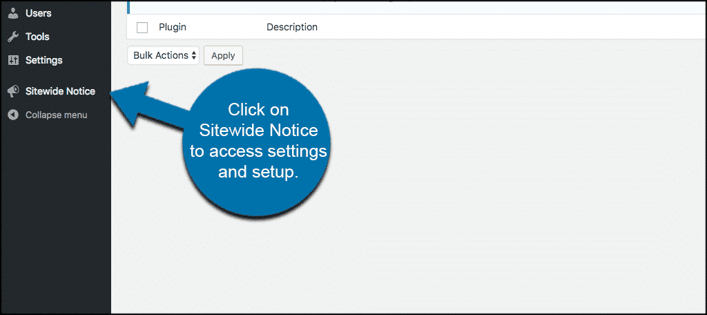 Click on sitewide notice to access plugin settings