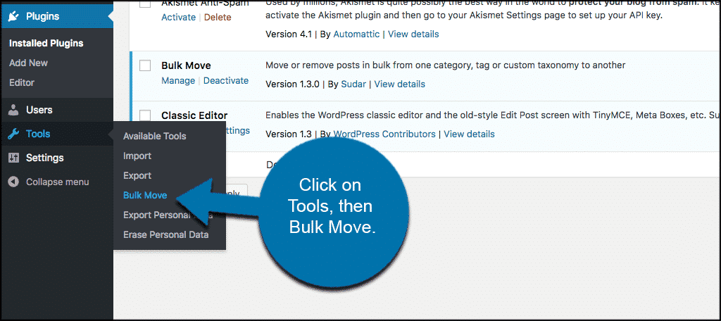 Click on tools then bulk move