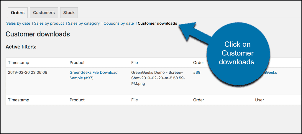 Click on customer downloads to view more options and manage file downloads WooCommerce