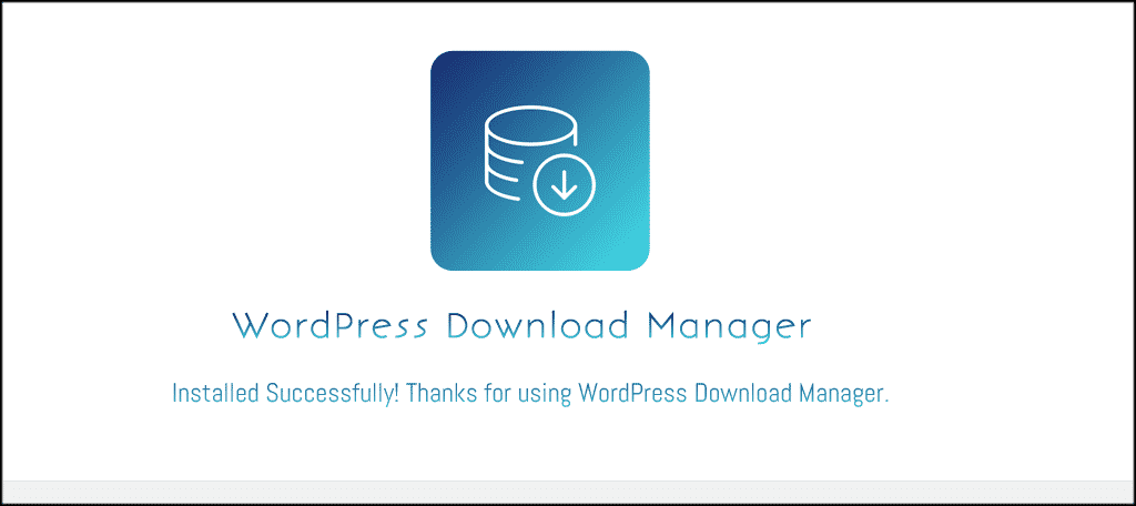 Wordpress download manager welcome page