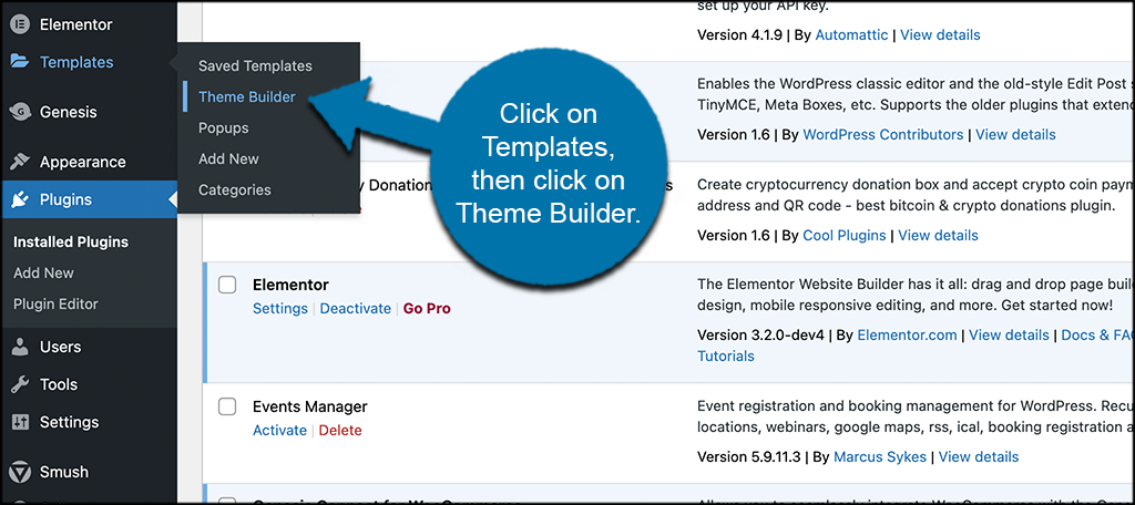 Click on Templates then theme builder