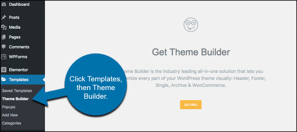Click templates then theme builder in elementor