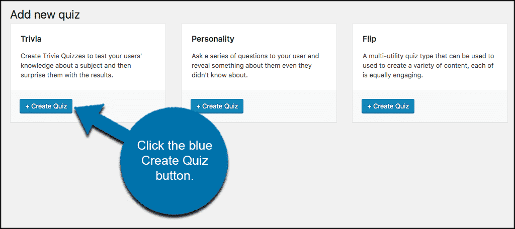 Click on the blue create quiz button