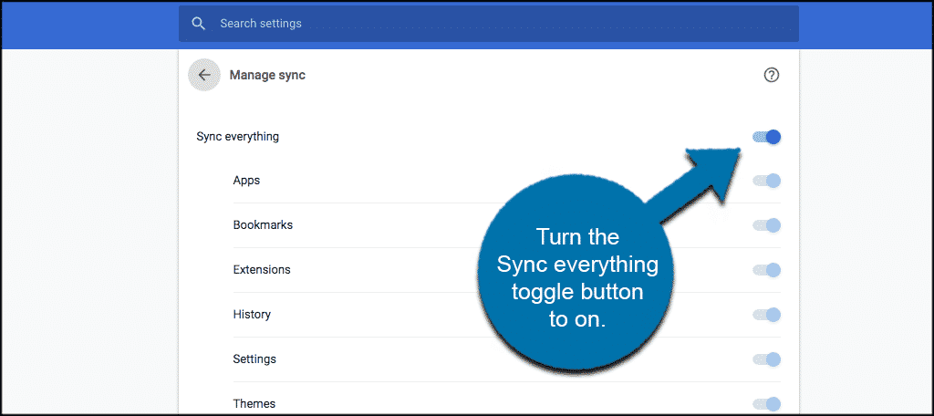 Turn on the sync everything button in google chrome