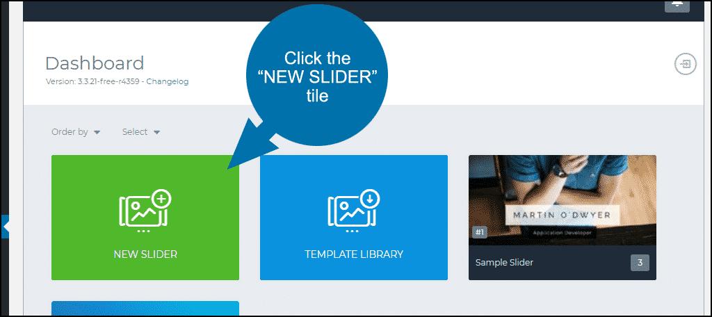 """click the """"NEW SLIDER"""" tile"""