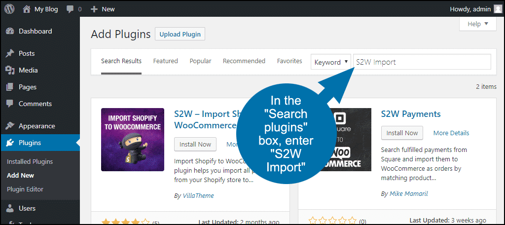 search for the WordPress S2W Import plugin