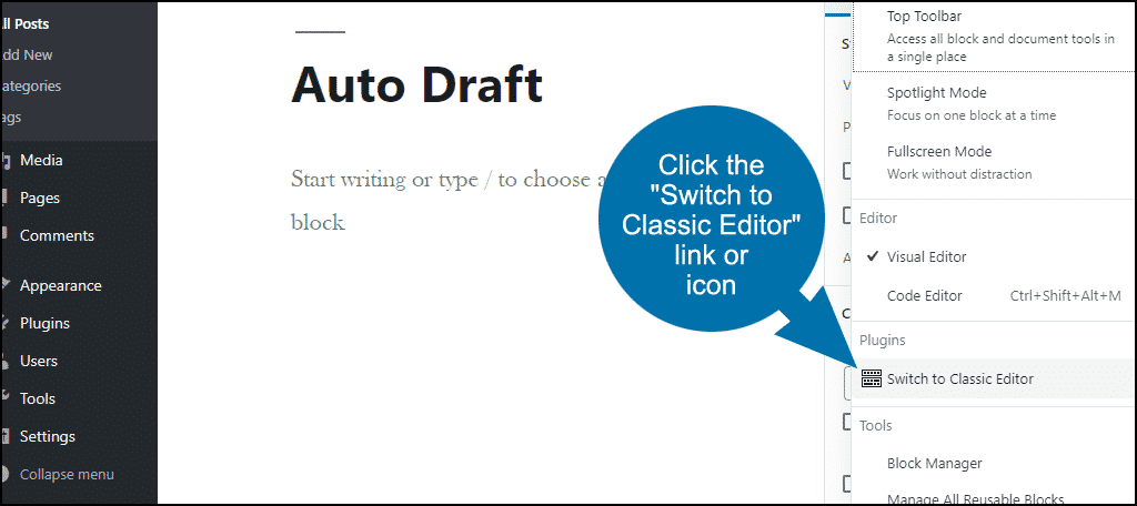 "click the ""Switch to Classic Editor"" link"