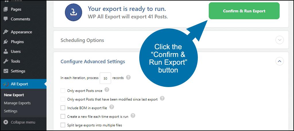 """click the """"Confirm & Run Export"""" button"""