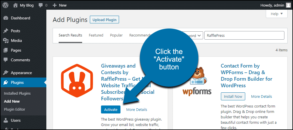 click to activate the WordPress Giveaways and Contests by RafflePress plugin