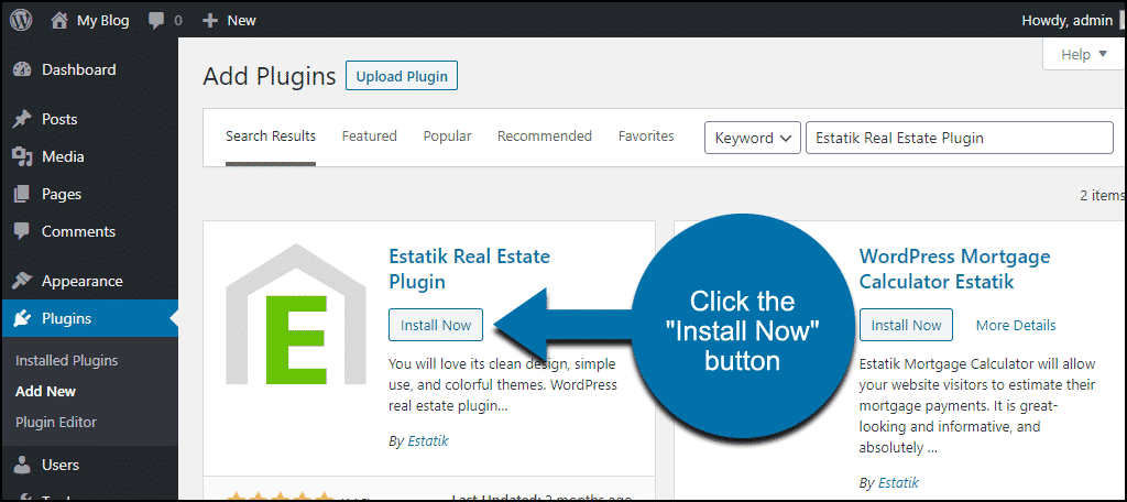 click to install the WordPress Estatik Real Estate Plugin