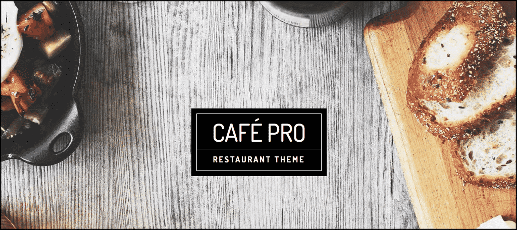 Make a restuarant website with the Cafe Pro theme