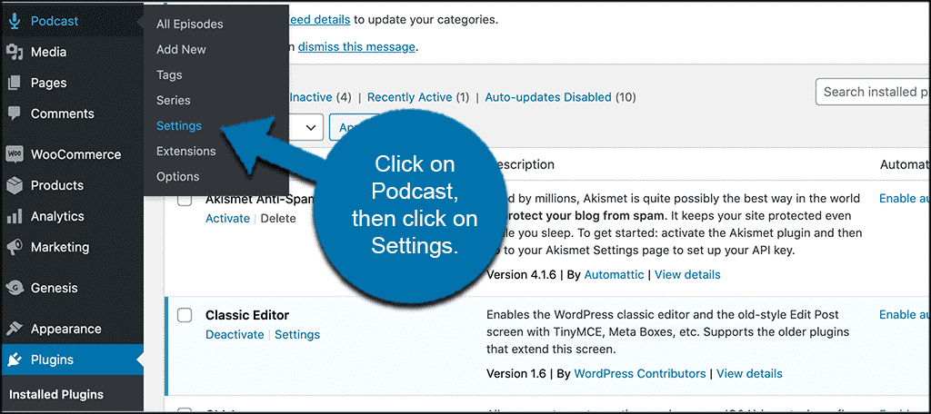 Click on podcast then on settings