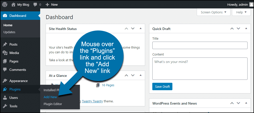 "mouse over the ""Plugins"" link and click the ""Add New"" link"