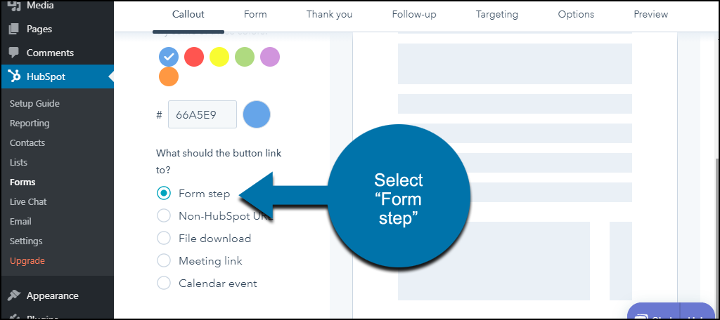 "HubSpot CRM WordPress plugin choose ""Form step,"" click the ""Next"" button"