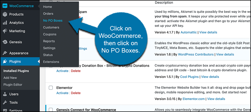 Click on WooCommerce then click on No PO Boxes