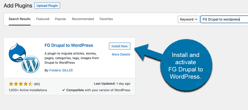 INstall and activate FG Drupal to WordPress plugin
