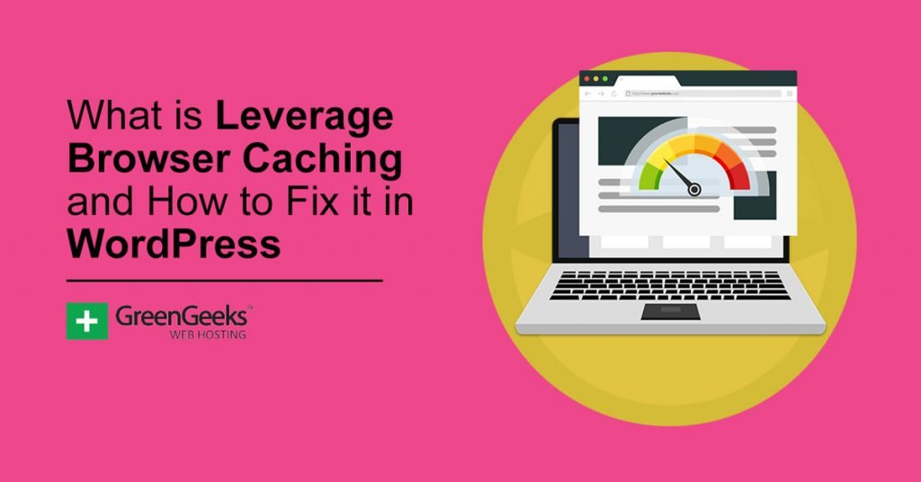 Leverage Browser Caching
